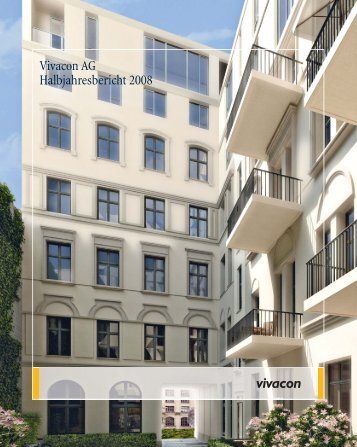 Vivacon AG Halbjahresbericht 2008 - Investor Relations Center