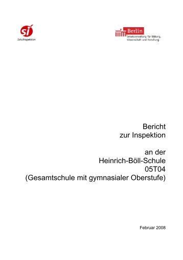 Bericht zur Inspektion an der Heinrich-Böll-Schule 05T04 ...