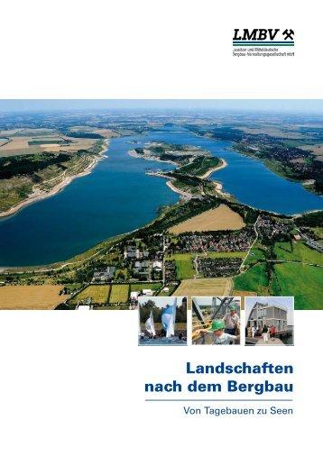 Landschaften nach dem Bergbau - Mitteldeutsche Industrieparks