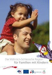 für Familien mit Kindern - Moravskoslezský kraj