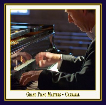 GRAND PIANO MASTERS ~ CARNAVAL - Naxos Music Library