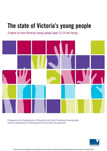 The state of Victoria's young people: A report on ... - Victoria Online
