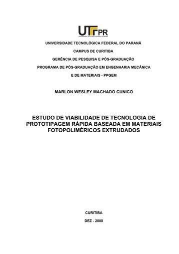 ESTUDO DE VIABILIDADE DE TECNOLOGIA DE ... - PPGEM - UTFPR
