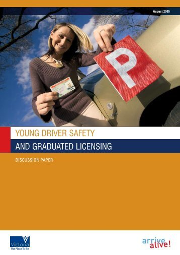 young driver safety and graduated licensing - Victoria's Road