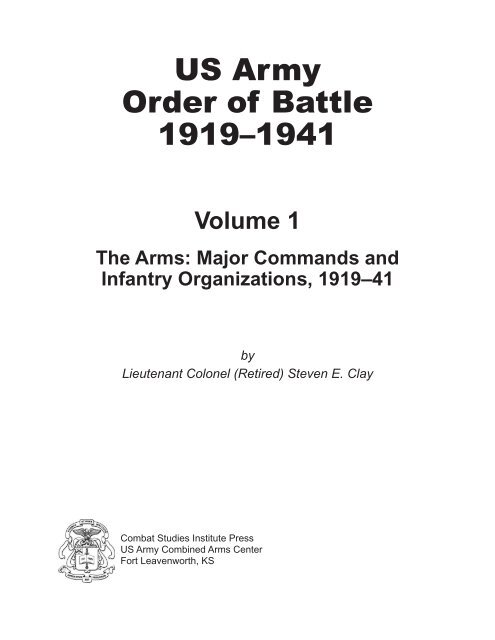 The Arms: Major Commands and Infantry Organizations (U.S. Army Order of Battle 1919–1941)