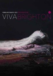 Download entire magazine - Viva Brighton