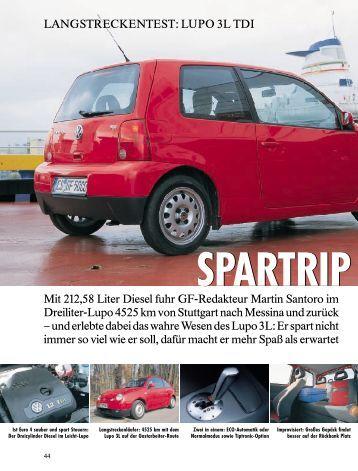 Mit 212,58 Liter Diesel fuhr GF-Redakteur Martin Santoro im Dreiliter ...