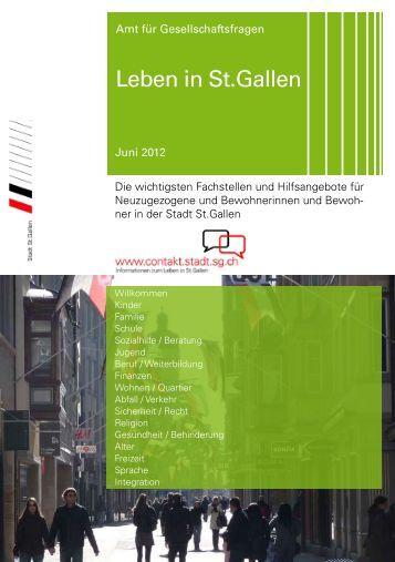 Leben in St.Gallen - Stadtverwaltung St.Gallen - Kanton St.Gallen