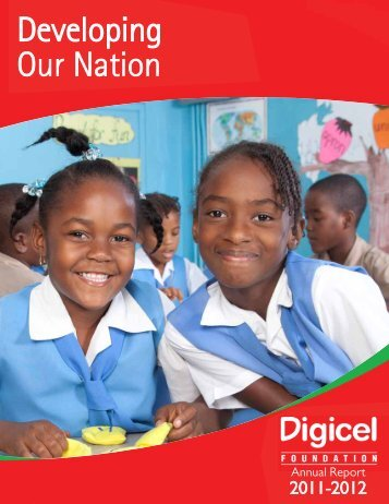 Digicel-Foundation-Annual-Report-2011-2012-August-8