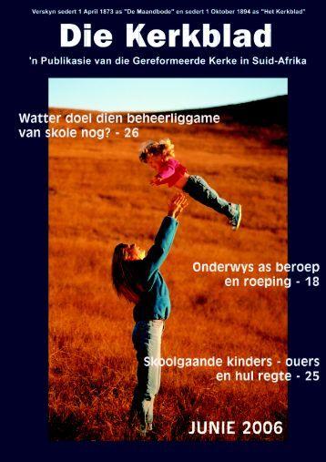 Die Kerkblad Junie 2006.p65 - Die Gereformeerde Kerke in Suid ...