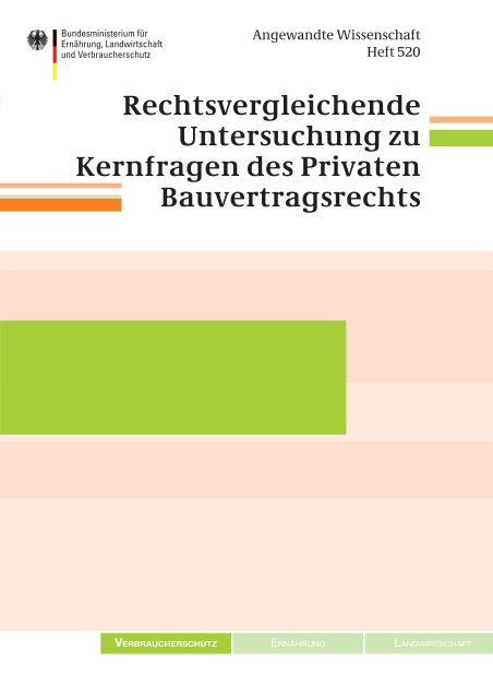 Rechtsvergleichende Untersuchung zu Kernfragen des ... - BMELV