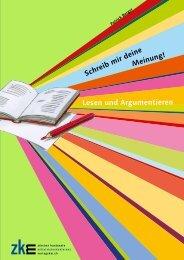 Schreib mir deine Meinung! Lesen und Argumentieren - Verlag ZKM