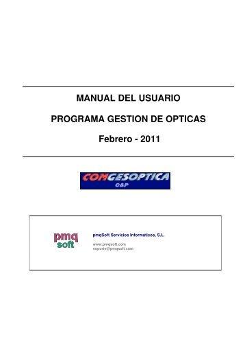 MANUAL DEL USUARIO PROGRAMA GESTION DE OPTICAS ...