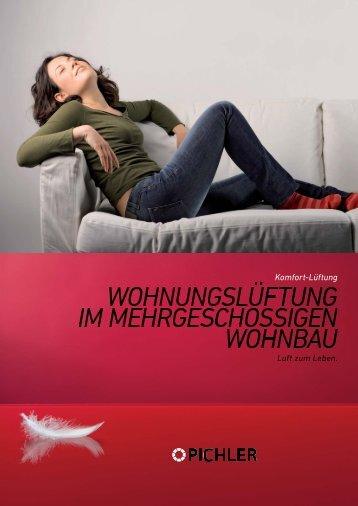 PICHLER-Wohnraumlüftung im mehrgeschossigen ... - Pichlerluft
