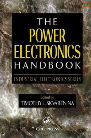 The Power Electronics Handbook - Timothy L Skvarenina - Ventech!