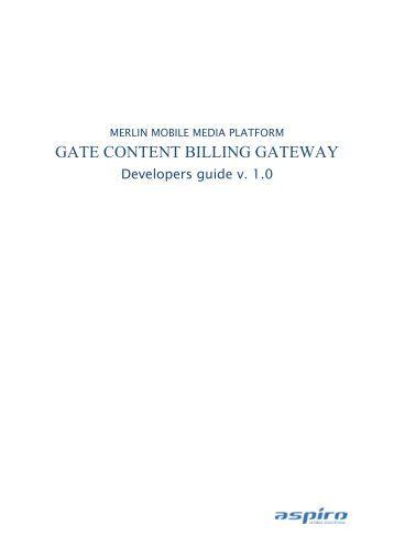gate content billing gateway - merlin mobile media platform - Aspiro