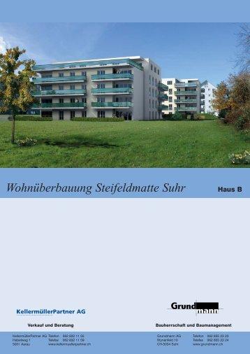 Wohnüberbauung Steifeldmatte Suhr - Grundmann