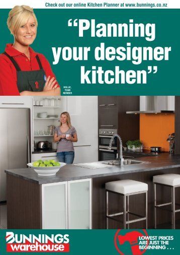 Check out our online Kitchen Planner at www.bunnings.co.nz