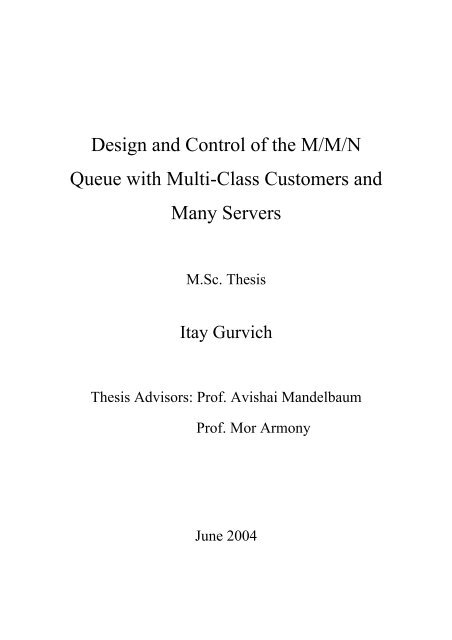 Design and Control of the M/M/N Queue with Multi-Class Customers