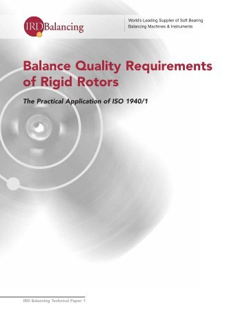 Balance Quality Requirements of Rigid Rotors - IRD Balancing