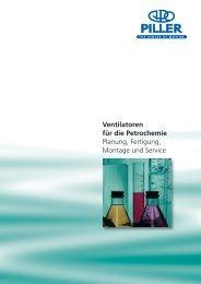 Ventilatoren für die Petrochemie Planung, Fertigung, Montage - Piller