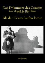 Das Dokument des Grauens - Band 1 - Als der Horror laufen lernte