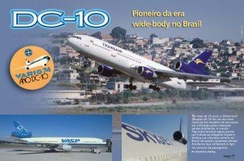 Por mais de 25 anos, o McDonnell Douglas DC-10 foi um dos mais ...