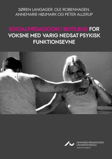 SOCIALPÆDAGOGIK I BOTILBUD FOR VOKSNE MED VARIG ...