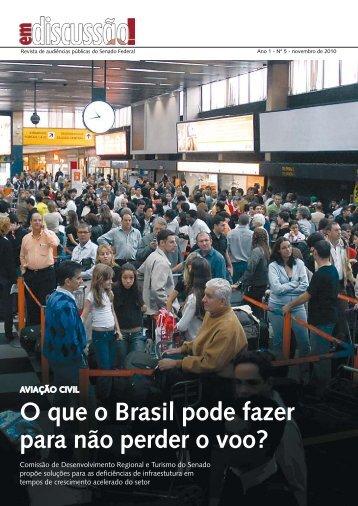 O que o Brasil pode fazer para não perder o voo? - Senado Federal