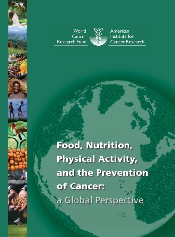 Full Report - Food, Nutrition, and the Prevention of Cancer