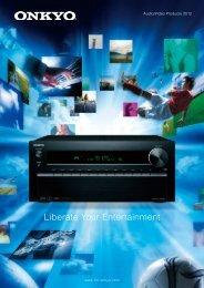 Liberate Your Entertainment - Onkyo
