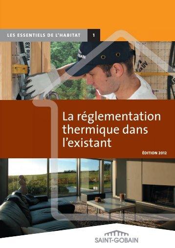 Les Essentiels de l'Habitat – La réglementation - Saint-Gobain