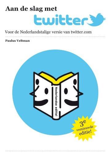 Aan de slag met Twitter - Paulus Veltman