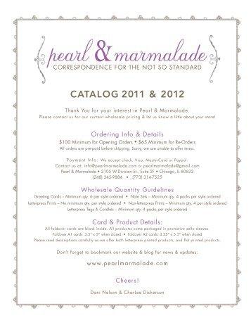 catalog 2011 & 2012 - Pearl & Marmalade
