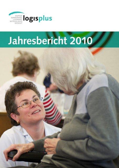Jahresbericht 2010 - Logis plus AG