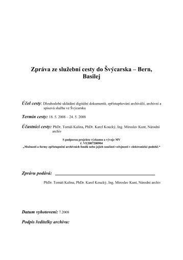 Zpráva ze služební cesty do Švýcarska – Bern, Basilej - Národní archiv