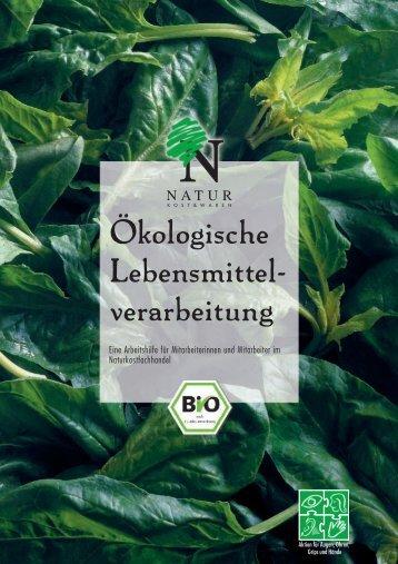 Ökologische Lebensmittel- verarbeitung - Oekolandbau.de