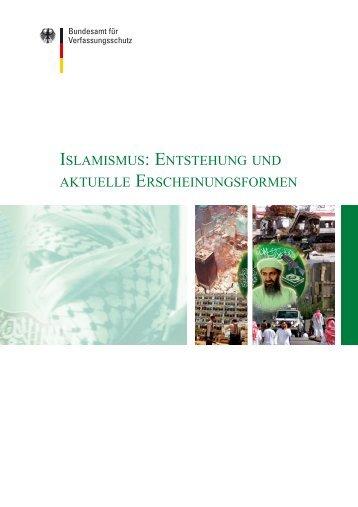 islamismus: entstehung und aktuelle erscheinungsformen