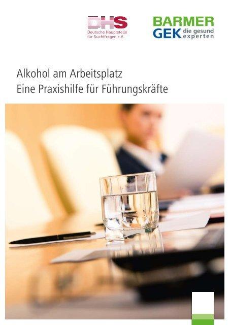 Alkohol Am Arbeitsplatz Eine Praxishilfe Für Führungskräfte