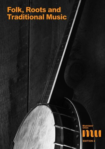 Folk, Roots and Traditional Music - Musicians' Union