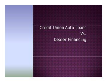 Credit Union Auto Loans Vs. Dealer Financing - Mececu.com