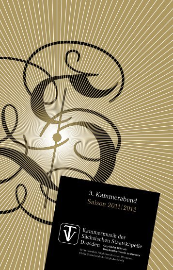 3. Kammerabend Saison 2011| 2012 - Staatskapelle Dresden