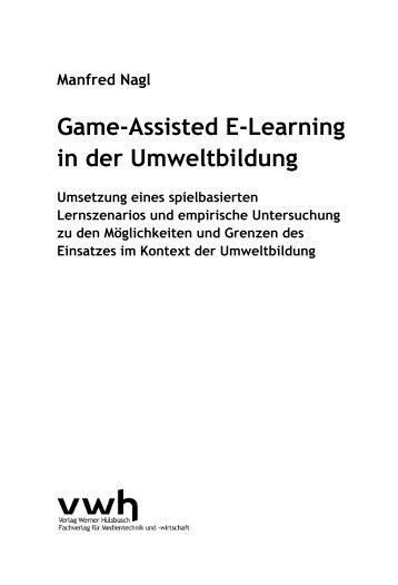 Game-Assisted E-Learning in der Umweltbildung - vwh Verlag ...