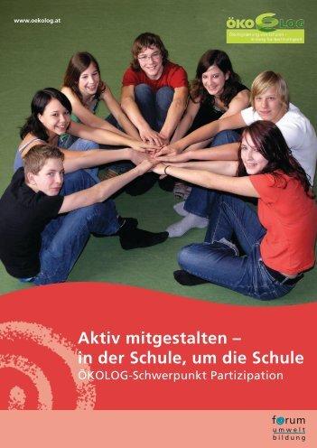 Aktiv mitgestalten – in der Schule, um die Schule - Forum ...