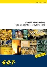 Giesserei Umwelt Technik Your Specialist for Foundry ... - GUT GMBH