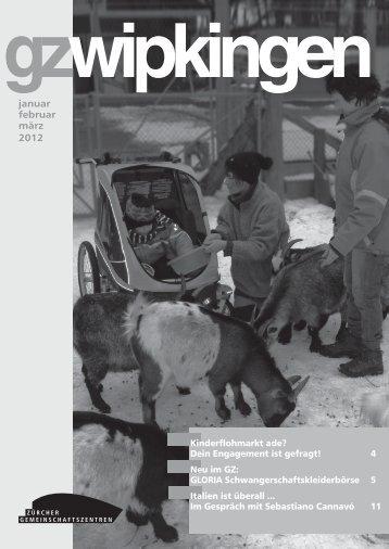 januar februar märz 2012 info - Zürcher Gemeinschaftszentren