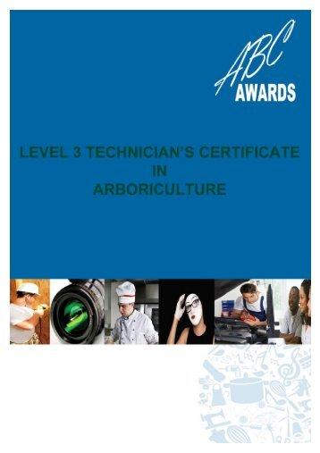 Technician's Certificate in Arboriculture - Arboricultural Association