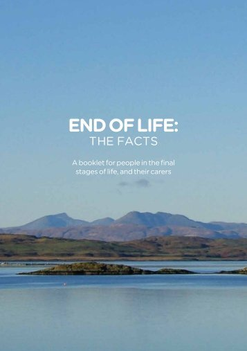 End of Life: The Facts - Marie Curie Cancer Care