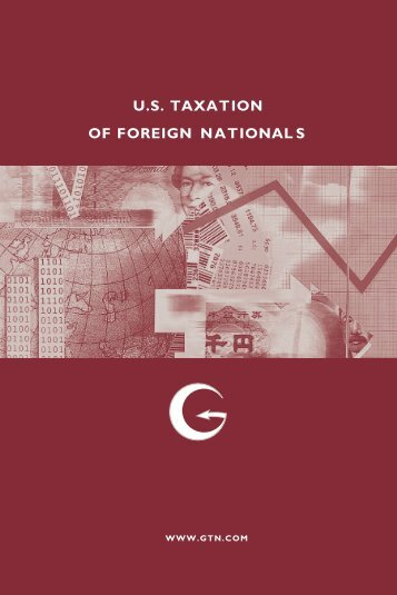 U.S. TAXATION OF FOREIGN NATIONALS - Global Tax Network