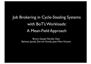 Job Brokering in Cycle-Stealing Systems with BoT's Workloads: - Loria